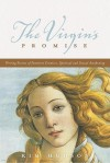 The Virgin's Promise: Writing Stories of Feminine Creative, Spiritual, and Sexual Awakening - Kim Hudson, Christopher Vogler