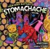 Your Body Battles a Stomachache - Vicki Cobb, Dennis Kunkel, Andrew N. Harris