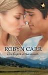 Un lugar para amar (Mira) (Spanish Edition) - Robyn Carr