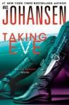 Taking Eve - Iris Johansen