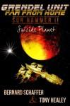 """Grendel Unit & Far From Home: Sun Hammer Part 2 """"Suicide Planet"""" - Bernard Schaffer, Tony Healey, Laurie Laliberte"""