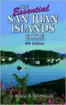 The Essential San Juan Islands Guide - Marge Mueller, Ted Mueller