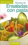 Recetas De Ensaladas Con Pasta - Francisco Asencio, Hugo Kliczkowski