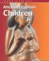 Ancient Egyptian Children - Richard Tames