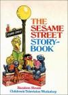 The Sesame Street Storybook - Jeff Moss, Jon Stone, Norman Stiles, Mel Crawford, Albert G. Miller, Michael Frith, Kelly Oechsli, Jerry Juhl, Ray Sipherd, Bob Oksner, Dan Wilcox, Mary Lou Dettmer, Emily Kaplin