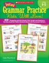 Instant Grammar Practice Kids Will Love! Grades 4-5: 40+ Engaging Activity Sheets That Target and Reinforce the Key Grammar Skills Students Need to Be Successful Writers - Linda Beech