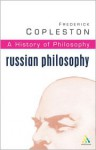 A History Of Philosophy 10: Russian Philosophy - Frederick Charles Copleston