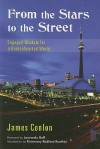 From the Stars to the Street: Engaged Wisdom for a Brokenhearted World - James Conlon, Leonardo Boff, Rosemary Radford Ruether