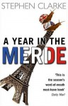 A Year In The Merde - Stephen Clarke