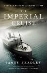 Imperial Cruise - James Bradley