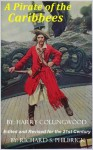 A Pirate of the Caribbees - Harry Collingwood, Richard Philbrick