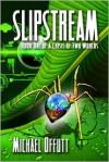 Slipstream - Michael Offutt