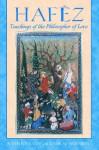 Haféz: Teachings of the Philosopher of Love - Hafez, Roger Montgomery, حافظ, Haleh Pourafzal