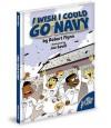 I Wish I Could Go Navy - Robert Flynn