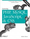 Learning PHP, MySQL, JavaScript, and CSS: A Step-By-Step Guide to Creating Dynamic Websites - Robin Nixon