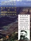 Beyond the Hundredth Meridian: John Wesley Powell & the Second Opening of the West - Wallace Stegner