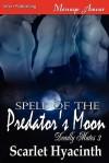 Spell of the Predator's Moon - Scarlet Hyacinth