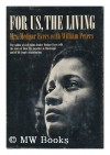 For Us, The Living - Myrlie Evers-Williams, William Peters