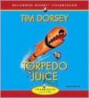Torpedo Juice - Tim Dorsey, George Wilson