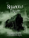 Shadow Train: The Tracks, Book Three - J Gates, Charlene Keel