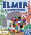 Elmer i hipopotamy - David McKee