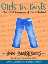Girls in Pants: The Third Summer of the Sisterhood (Audio) - Ann Brashares, Angela Goethals
