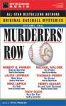 Murderers' Row: Original Baseball Mysteries - Lorenzo Lamas, Otto Penzler, Lawrence Block, Mike Lupica, Jim Grey, Lee Horsley