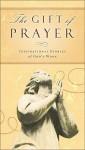 The Gift of Prayer: Inspiring Stories of God's Work - Inspirio