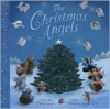 The Christmas Angels - Claire Freedman, Gail Yerrill