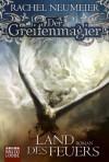 Der Greifenmagier: Land des Feuers: Roman (German Edition) - Thomas Schichtel, Rachel Neumeier
