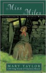 Miss Miles: Or, a Tale of Yorkshire Life 60 Years Ago - Mary Taylor, Janet H. Murray