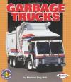 Garbage Trucks (Pull Ahead Books) - Marlene Targ Brill