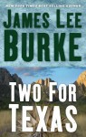 Two For Texas - James Lee Burke