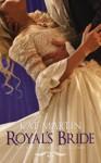 Royal's Bride (The Bride Trilogy) - Kat Martin