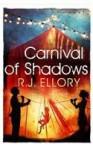 A Carnival of Shadows - R. J. Ellory