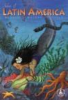 Tales of Latin America - Paula Reece, Peg Hall, Margaret Sanfilippo