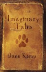 Imaginary Tales - Dane Kemp