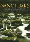 Sanctuary: Reflective Piano Arrangements with Optional Instrumental Obbligatos - Ruth Schram