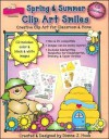 Spring & Summer Clip Art Smiles: Creative Clip Art for Classroom & Home [With CDROM] - Dianne J. Hook