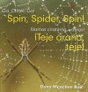 Spin, Spider, Spin!/Teje Arana, Teje! - Dana Meachen Rau