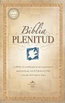 Biblia Plenitud = Spirit-Filled Life Bible - Editorial Caribe
