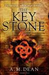 The Keystone - A.M. Dean