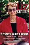 The Liz Reader - Elizabeth Daniels Squire, Margaret Maron