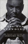Last Man Standing: The Tragedy and Triumph of Geronimo Pratt - Jack Olsen
