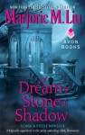 A Dream of Stone & Shadow - Marjorie M. Liu