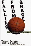 Falling from Grace: Can Pro Basketball Be Saved? - Terry Pluto