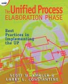 The Unified Process Elaboration Phase: Best Practices In Implementing The Up - Scott W. Ambler, Roger Smith, Larry Constantine