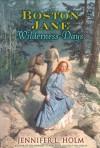 Boston Jane: Wilderness Days - Jennifer L. Holm