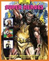 Super Heroes - Thomson Learning, Claire Watts, Robert Nicholson