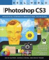 Real World Adobe Photoshop CS3 - David Blatner, Bruce Fraser, Conrad Chavez